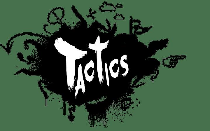 A Period Piece - TACTICS Mainstage Series image
