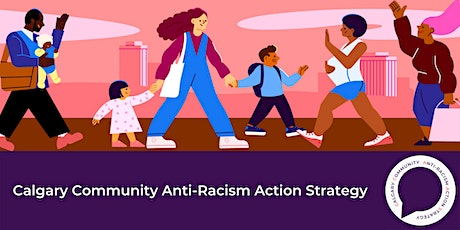 Building Calgary's Anti-Racism Action Strategy hosted by CBFY tickets