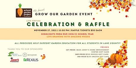 4th  Annual Grow Our Garden tickets