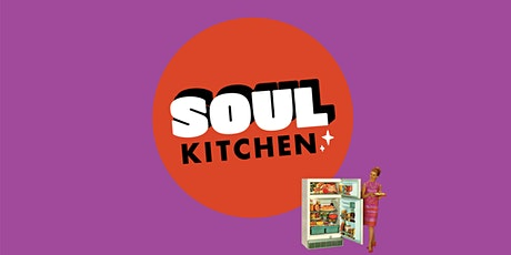 SOUL KITCHEN with DJ Blush tickets