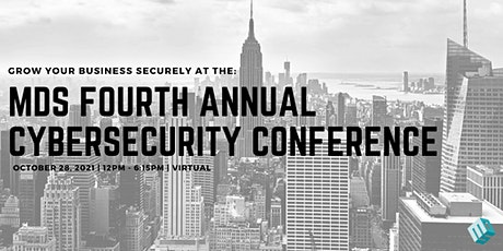 MDS Fourth Annual Cybersecurity Conference tickets