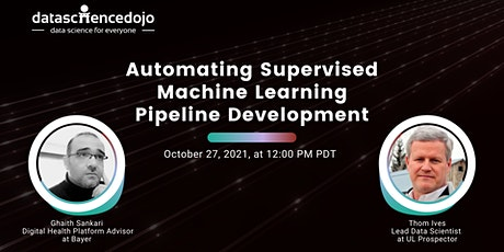 Automating Supervised Machine Learning Pipeline Development tickets