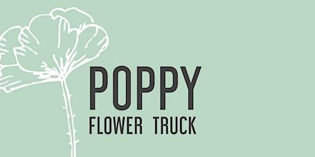 Poppy Flower Truck Workshop: Build Your Own Arrangement tickets