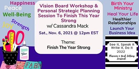 Finish This Year Strong: A Vision Board  Workshop w/ Cassandra Mack tickets