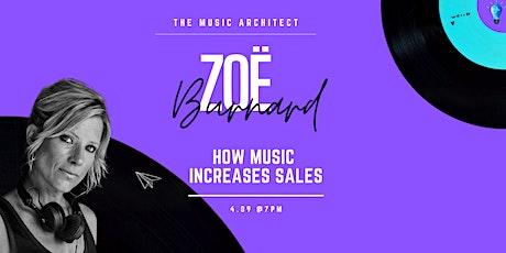 """""""How Music Increases Sales """" - Zoë Burnard billets"""