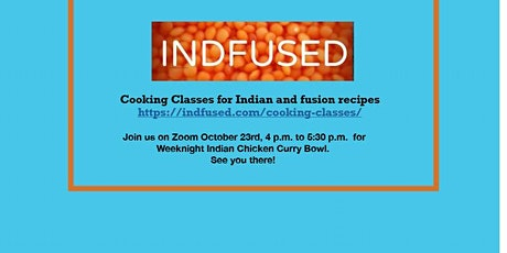 Homestyle Indian Cooking class- Easy Weeknight Chicken Curry Bowl tickets