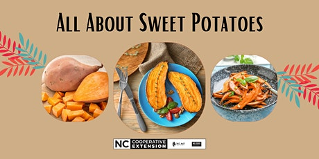 All About Sweet Potatoes tickets