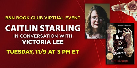 B&N Book Club Virtual Event: Caitlin Starling / THE DEATH OF JANE LAWRENCE tickets