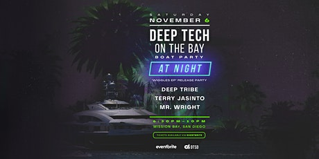 Deep Tech on the Bay No.5: Wiggles EP Release Party w/ Deep Tribe (LA) tickets