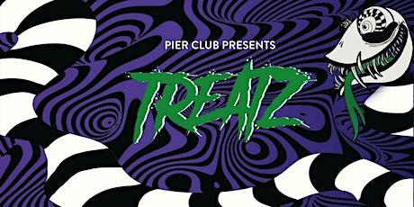 PierClub Presents: Treatz tickets