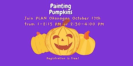 Painting Pumpkin with PLAN Okanagan tickets