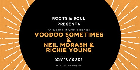 Voodoo Sometimes/Neil Morash/Richie Young at Grimross tickets