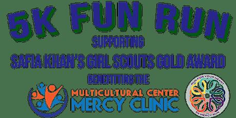 5K Fun Run to benefit Mercy Clinic tickets