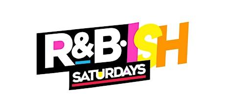RNB•ISH SATURDAYS LADIES NIGHT tickets
