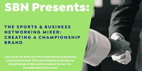 The Sports & Business Networking Mixer: Creating A Championship Brand tickets