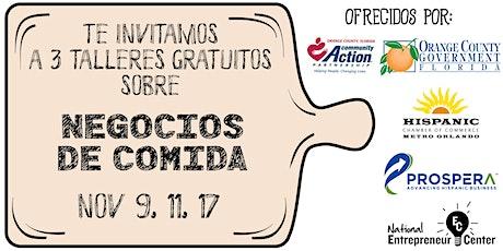 Negocios de Comida (Talleres Gratuitos Nov 9, 11 y 17 - 6:30 - 8:30pm) entradas