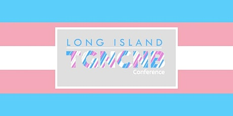 2021 Long Island TGNCNB Community Conference tickets