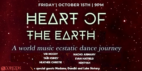 Heart of The Earth World Music Ecstatic Dance Journey tickets