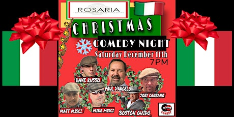 Italian CHRISTMAS COMEDY NIGHT at Rosaria with PAUL D'ANGELO and FRIENDS tickets