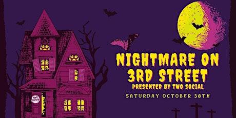Nightmare of 3rd Street Halloween Party tickets