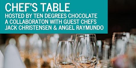 Chef's Table - Chefs Jack Christensen & Angel Raymundo tickets