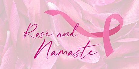 Rosé and Namaste tickets