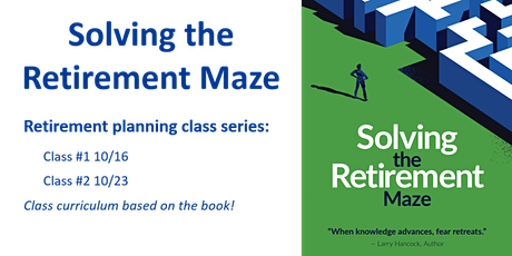 Solving the Retirement Maze | Retirement Income Planning Online Class tickets