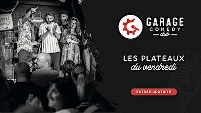 Garage Comedy Club - les vendredis billets