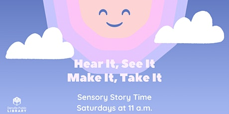 Hear It, See It, Make It, Take It: Sensory Story Time tickets