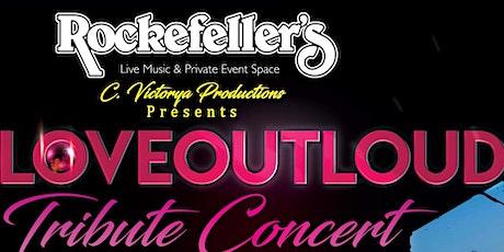 LoveOutLoud Tribute Concert! tickets