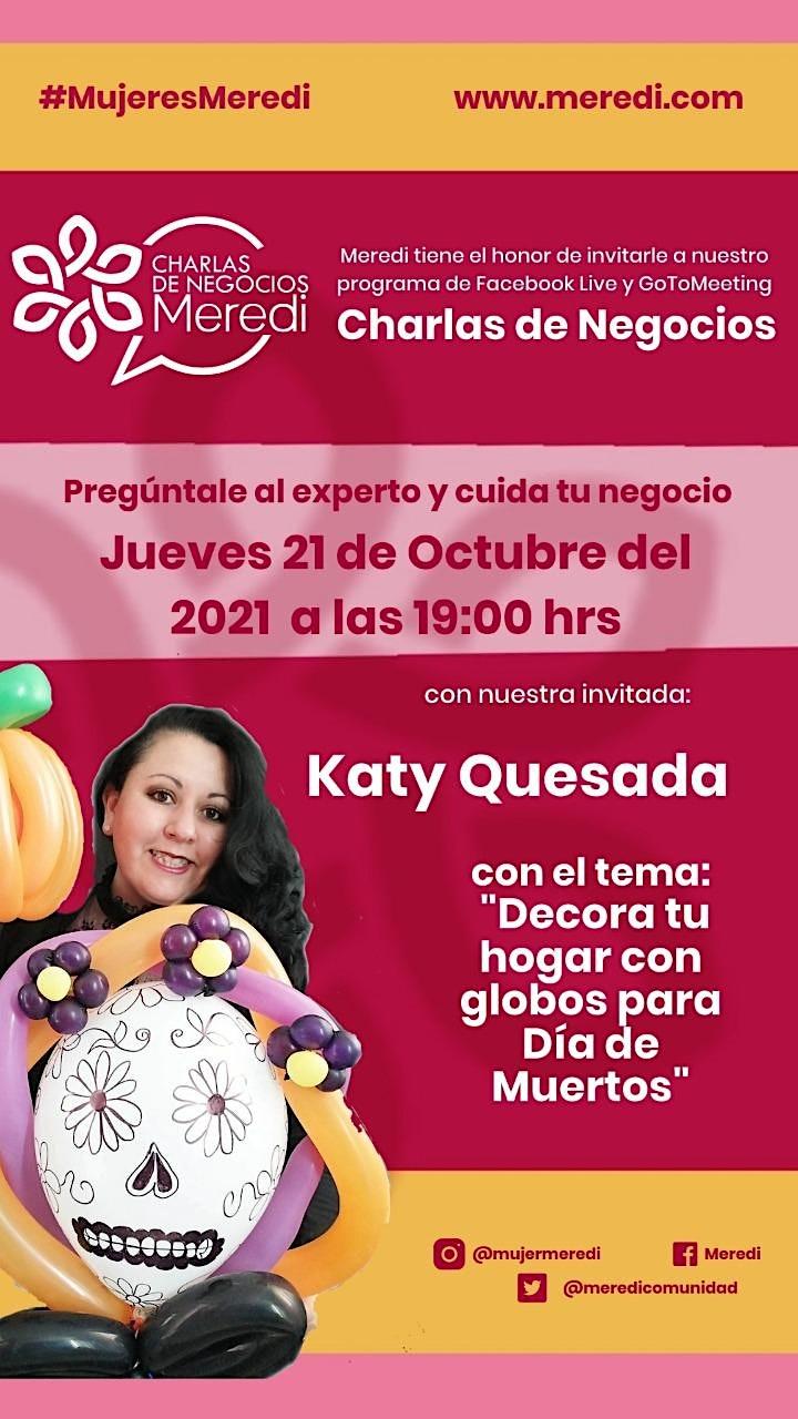 """Imagen de Charla de Negocio Meredi: """"Decora tu hogar con globos para Día de Muertos"""""""