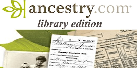 Introduction to Ancestry.com Library Edition tickets
