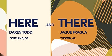 Here and There: a mural conversation series (Daren Todd and Jaque Fragua) tickets