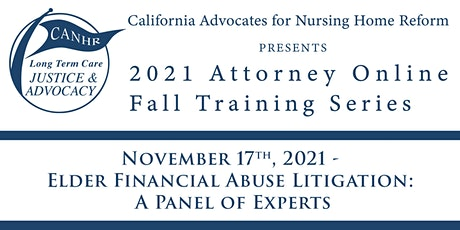 Elder Financial Abuse Litigation: A Panel of Experts tickets