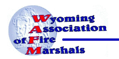 2021 Wyoming Assoc of Fire Marshals Conference Nov 3, 4, 5, 2021 tickets