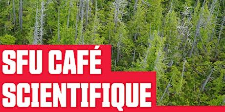 SFU CAFE SCIENTIFIQUE tickets