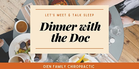 Dinner with the Doc-Let's Meet & Talk Sleep tickets