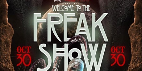 WELCOME TO THE FREAK SHOW tickets