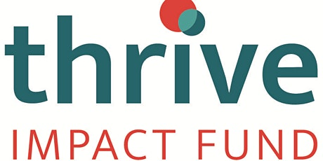 Thrive Impact Fund - November Information session tickets
