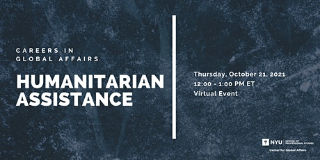Careers in Global Affairs - Humanitarian Assistance tickets