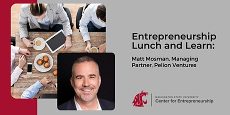 Lunch and Learn: Matt Mosman, Managing Partner, Pelion Ventures tickets