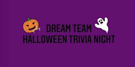 Dream Team Halloween Trivia Night tickets