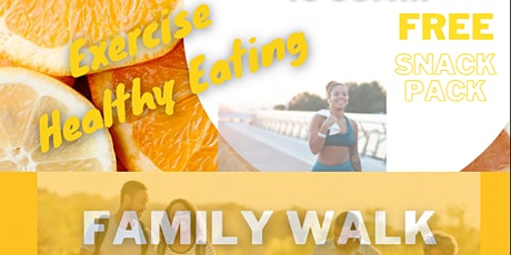 Family Walk Together: Exercise and Eating Healthy tickets