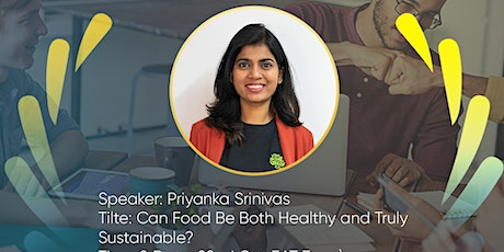 CAN FOOD BE BOTH HEALTHY AND TRULY SUSTAINABLE? tickets
