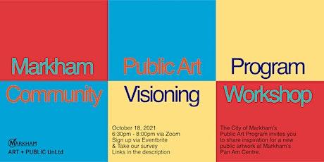 Markham Public Art Program Community Visioning Workshop tickets