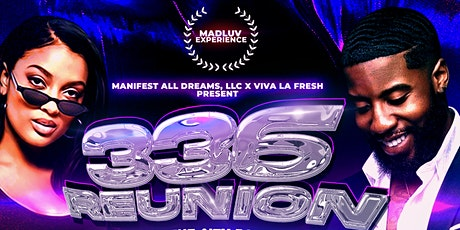 The 336 Reunion: Return of GSO Nightlife tickets