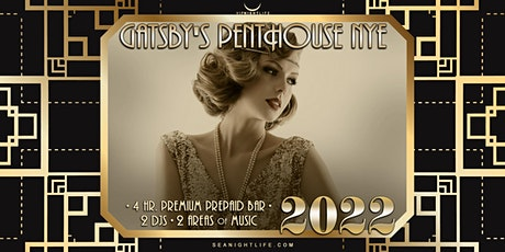 Seattle New Years Eve Party 2022   Gatsby's Penthouse tickets