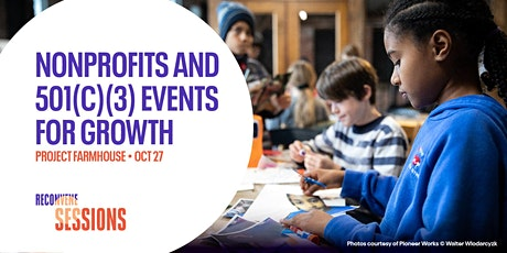 RECONVENE Sessions: Nonprofits and 501(c)(3) Events For Growth tickets