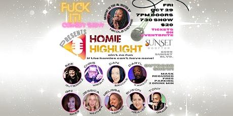 Homie Highlight Comedy Show tickets