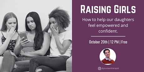 Raising Confident Girls: A free webinar for parents with teens and tweens. tickets